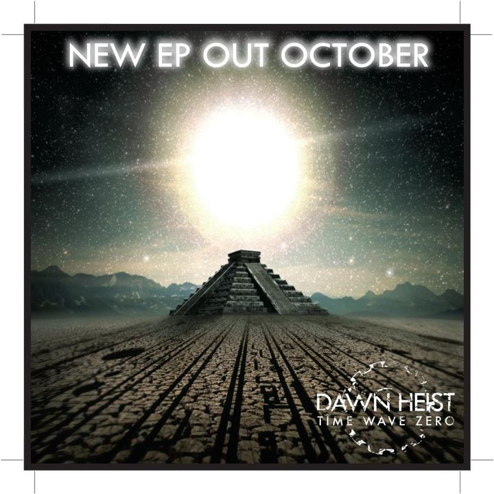 "Dawn Heist release ""Time Wave Zero"""