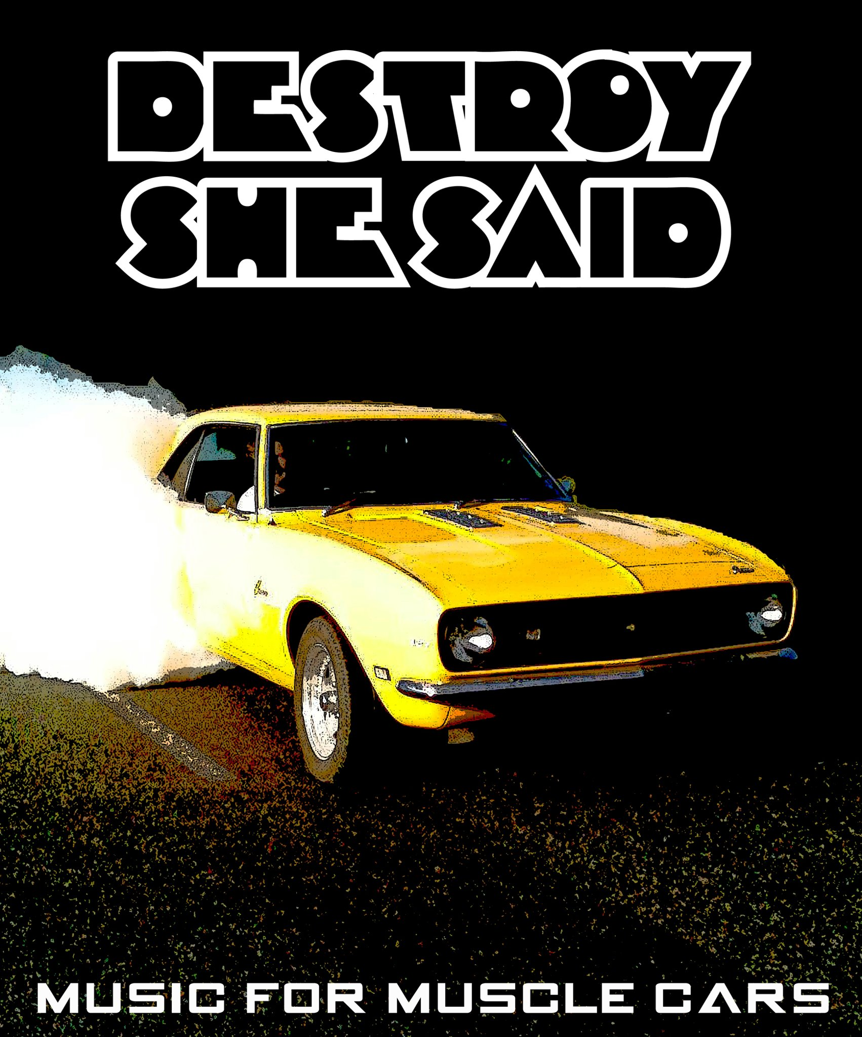 Destroy She Said – Music For Muscle Cars (EP)