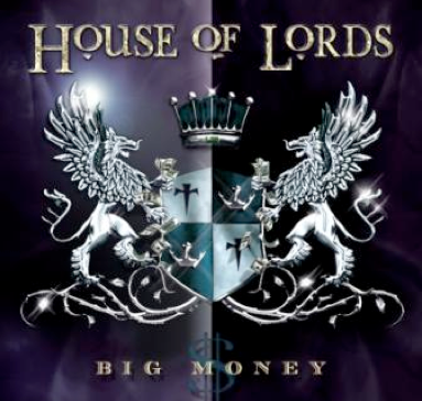 House Of Lords – Big Money, new album announced