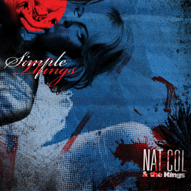 Nat Col & The Kings – Simple Things Tour & EP