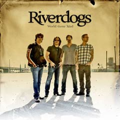 Riverdogs – World Gone Mad