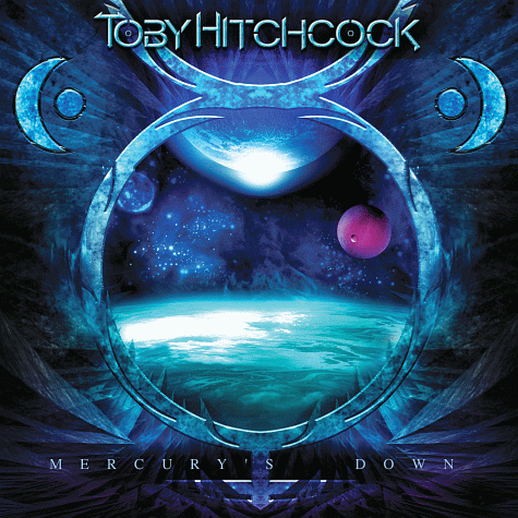 Toby Hitchcock – Mercury's Down