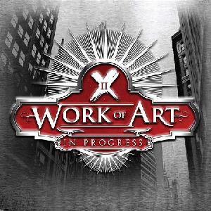 Work Of Art – In Progress
