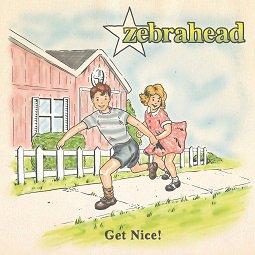Zebrahead – Get Nice