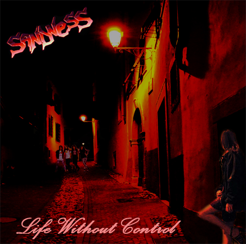 Sandness – Life Without Control (EP)