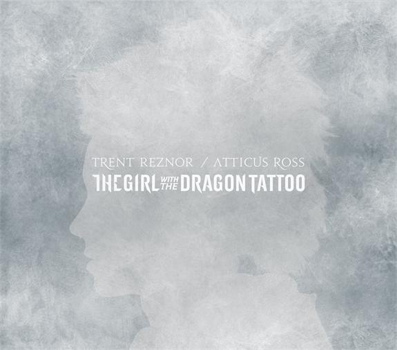 TRENT REZNOR / ATTICUS ROSS 'THE GIRL WITH THE DRAGON TATTOO' SOUNDTRACK
