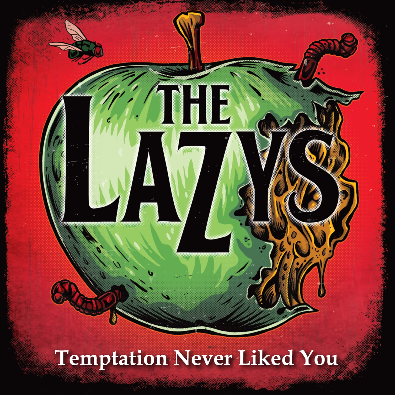 The Lazys – Temptation Never Liked You EP