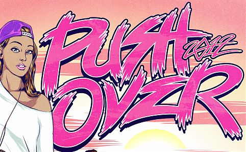 WIN THE CHANCE TO PERFORM AT PUSH OVER 2012