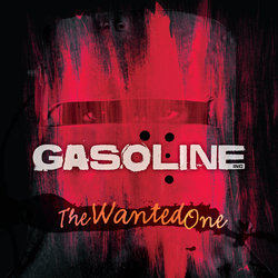 Gasoline INC – The Wanted One