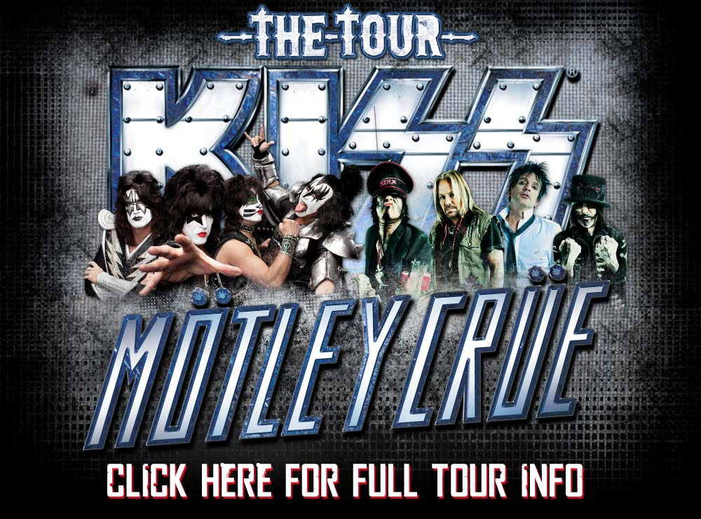 MOTLEY CRUE & KISS – THE TOUR, SUMMER in the USA