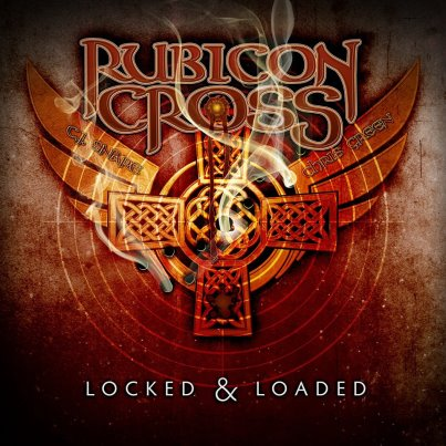 Rubicon Cross release a new single 'Locked and Loaded'