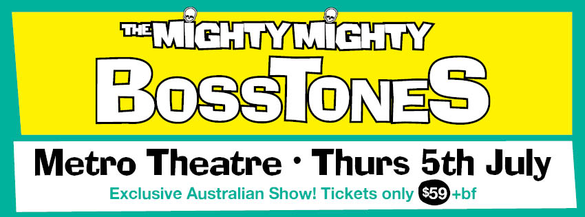 The Mighty Mighty Bosstones to play an exclusive Australian show in Sydney on 5th July
