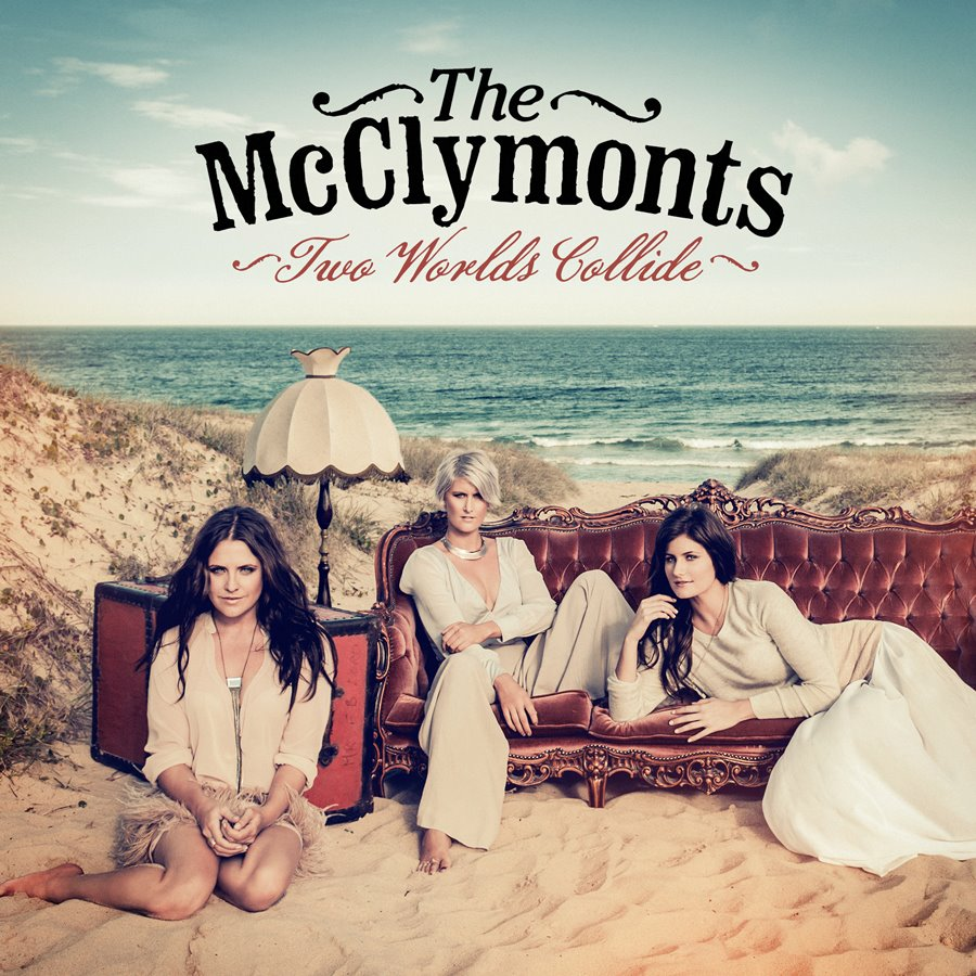 The McClymonts – Two Worlds Collide