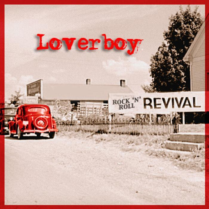Loverboy – Rock 'N' Roll Revival