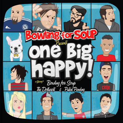 Bowling For Soup presents One Big Happy