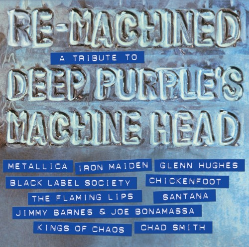 Re-Machined: A Tribute to Deep Purple's Machine Head out now