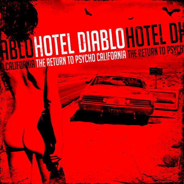 Hotel Diablo taps Emmy Award winning director for 'Psycho, California' video