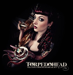 Torpedohead – Greetings From Heartbreak Key