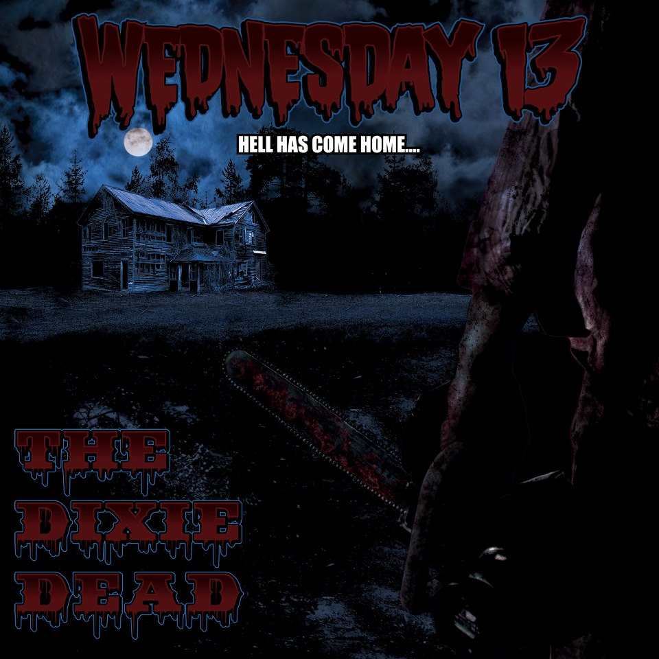 WEDNESDAY 13 to release new album 'THE DIXIE DEAD' via 3Wise Records February 22nd
