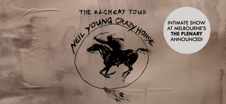 NEIL YOUNG and CRAZY HORSE PERFORMING INTIMATE SHOW AT THE PLENARY, MELBOURNE