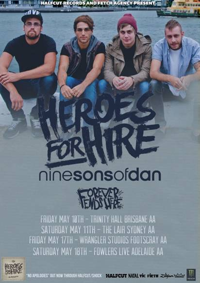 HEROES FOR HIRE Announce May Australian Tour