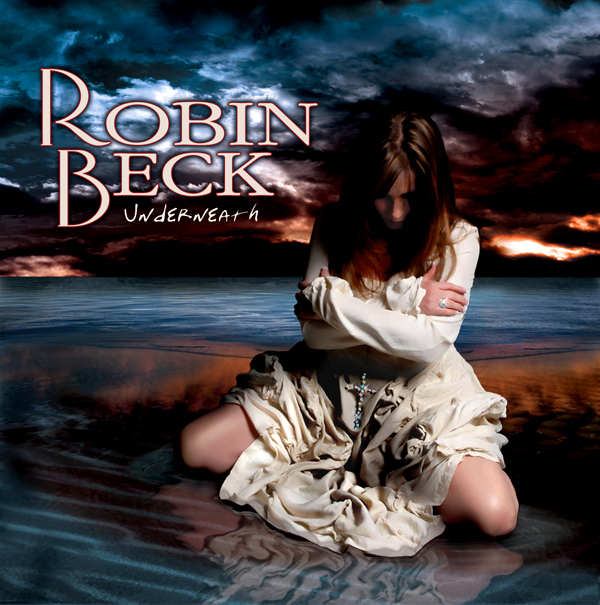"ROBIN BECK Announces New Album Release ""Underneath"""
