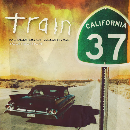 WIN a copy of the new Train 'Mermaids Of Alcatraz Edition' of 'California 37' (CLOSED)