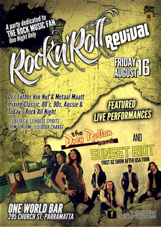 Come and say goodbye to Sunset Riot at Rock 'N' Roll Revival, Friday 16 August 2013 at One World Bar, Parramatta