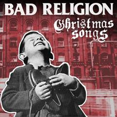 Bad Religion to release a Christmas album, 'Christmas Songs', on November 1