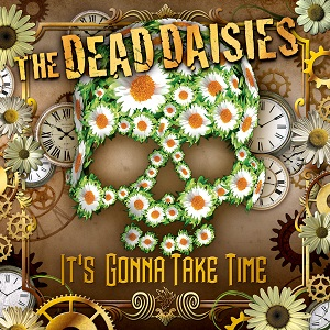 "The Dead Daisies release new single ""It's Gonna Take Time"""