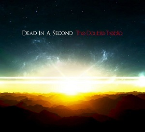 Dead In A Second – The Double Treblio