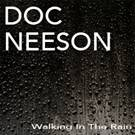 "Doc Neeson new single ""Walking In The Rain"" Released Today – first studio recording in 7 years"