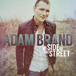 ADAM BRAND Announces New Studio Album 'My Side Of The Street' – Released August 8, 2014
