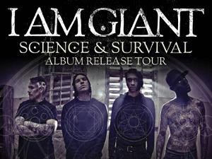 I AM GIANT Science & Survival Tour