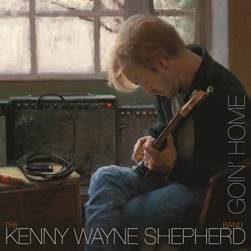 KENNY WAYNE SHEPHERD is 'Goin' Home'