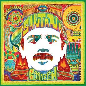 SANTANA Releases New Studio Album 'Corazón' Today