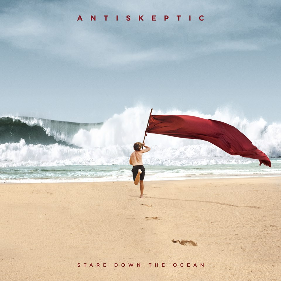 Antiskeptic – Stare Down The Ocean