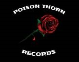 Introducing POISON THORN RECORDS