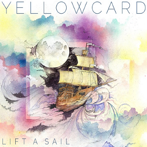 Yellowcard – Lift a Sail