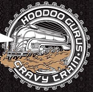 HOODOO GURUS  Hoodoo-Gurus-Gravy-Train-EP-COVER-HIGH-RES