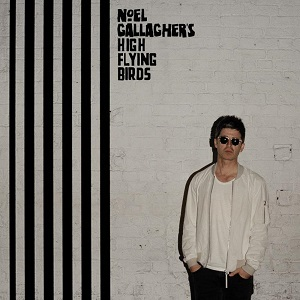 Noel Gallagher's High Flying Birds New Album Chasing Yesterday Out March 3rd