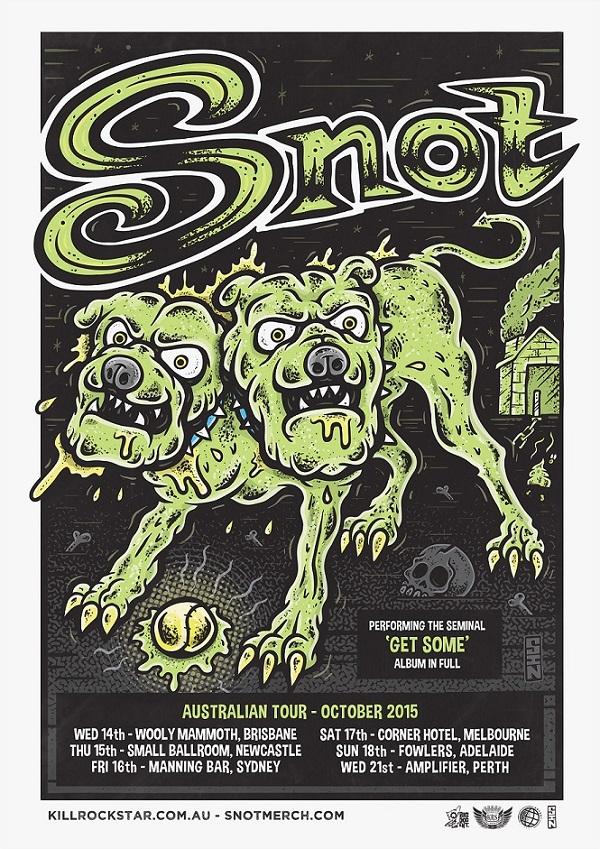 SNOT Announce Australian Tour – October 2015