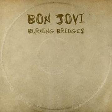 WIN a copy of 'Burning Bridges' by Bon Jovi (CLOSED)