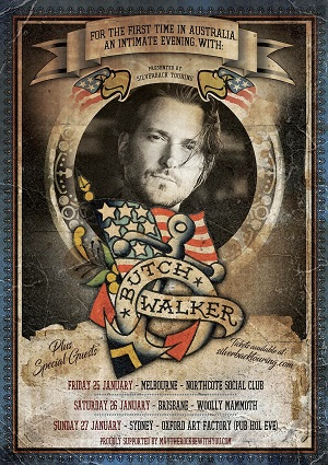 BUTCH WALKER Australian Tour