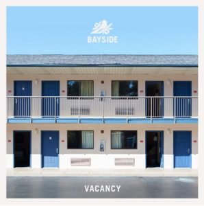 BAYSIDE Announce New Album 'Vacancy'