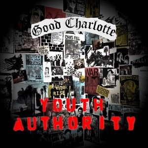 GOOD CHARLOTTE Set To Release Sixth Studio Album 'Youth Authority' On July 15