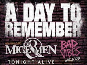 A DAY TO REMEMBER announce guests TONIGHT ALIVE on all dates, joining special guests OF MICE & MEN.