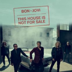 BON JOVI announces 'This House Is Not For Sale'
