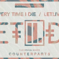 EVERY TIME I DIE & LETLIVE announce Australian tour dates