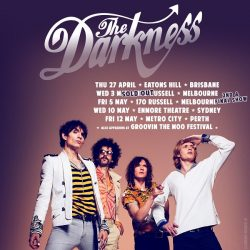 THE DARKNESS Melbourne Headline Show SOLD OUT – 2nd show announced!